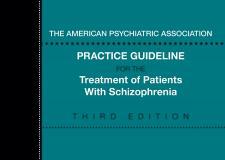 美国精神医学学会(APA)新版精神分裂症治疗指南